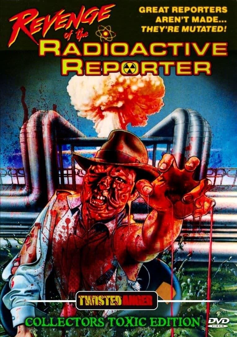 Revenge of the Radioactive Reporter (1990)