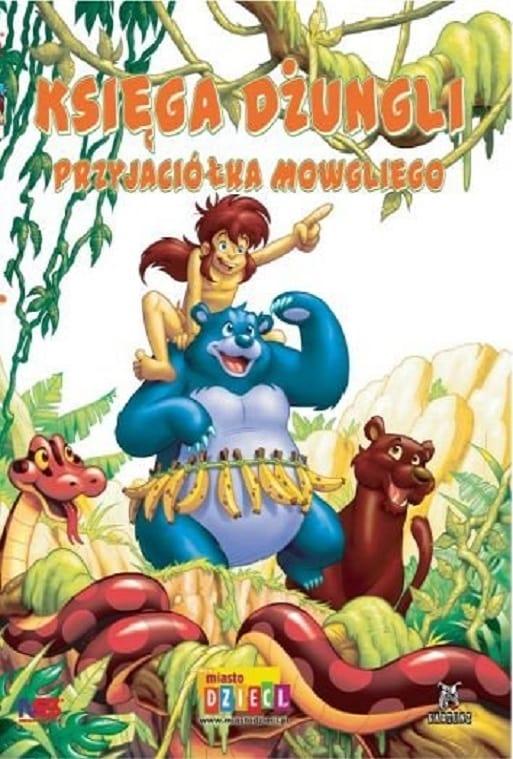 Księga Dżungli: Przyjaciółka Mowgliego (2008)