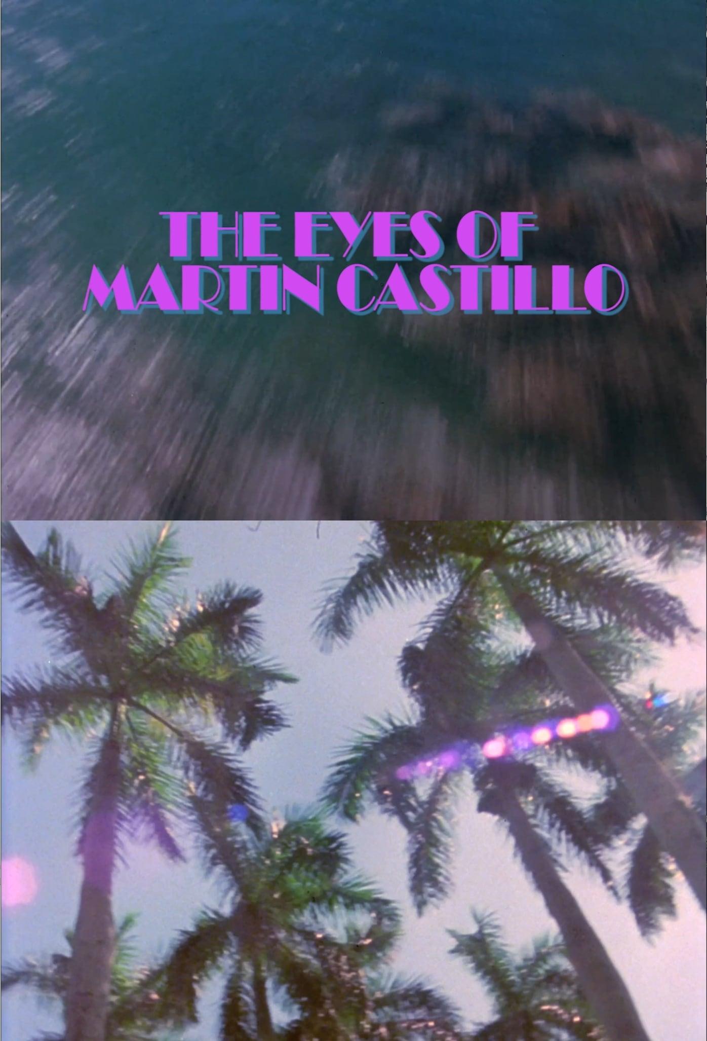 The Eyes of Martin Castillo (2018)