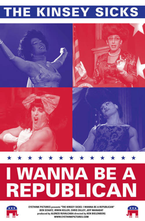 The Kinsey Sicks: I Wanna Be A Republican on FREECABLE TV