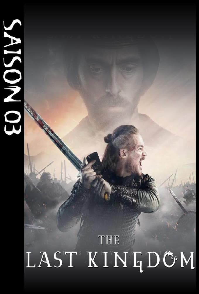 The Last Kingdom Saison 3 streaming
