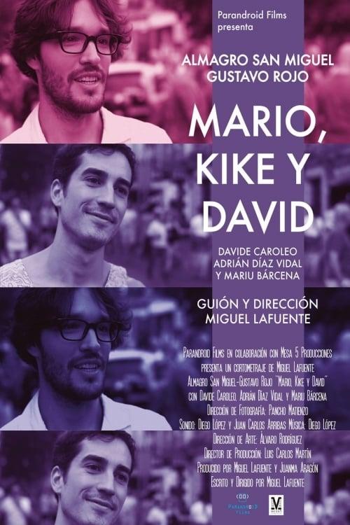Mario, Kike and David (2016)