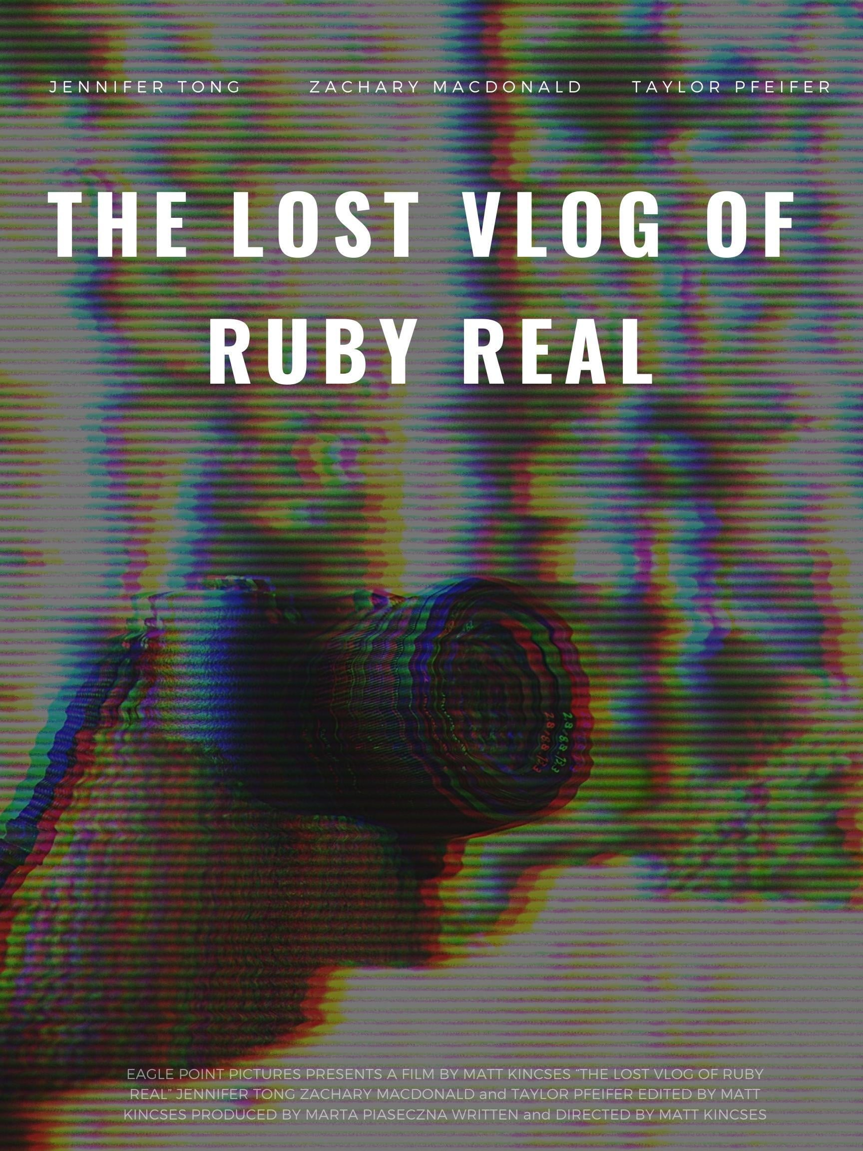 The Lost Vlog of Ruby Real on FREECABLE TV