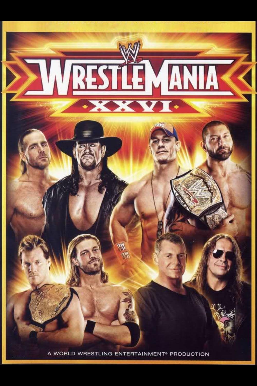 WWE Wrestlemania XXVI (2010)