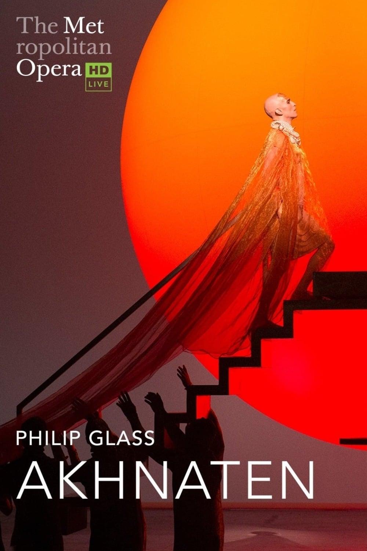 Philip Glass: Akhnaten
