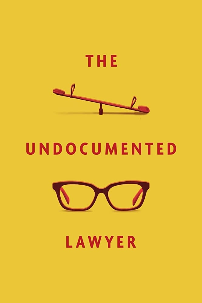 The Undocumented Lawyer Legendado