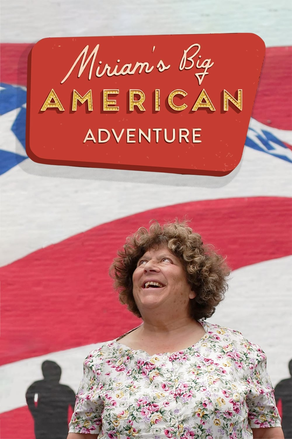Miriam's Big American Adventure