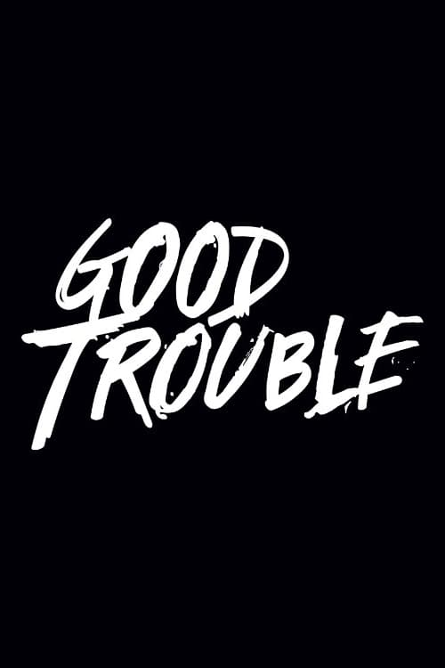 watch Good Trouble series 2019 online free
