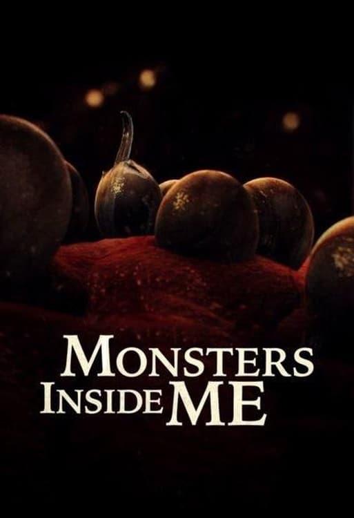 Monsters Inside Me (2009)