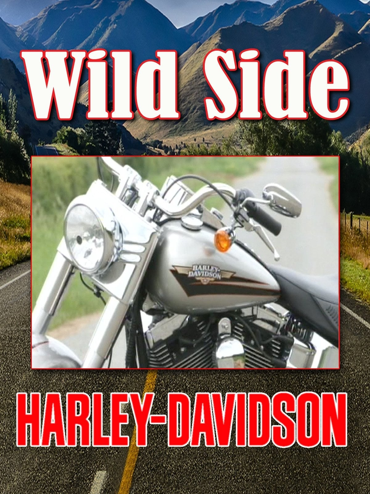 Ride On The Wild Side: Harley Davidson on FREECABLE TV