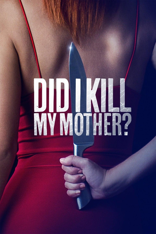 Imagem Eu Matei Minha Mãe?