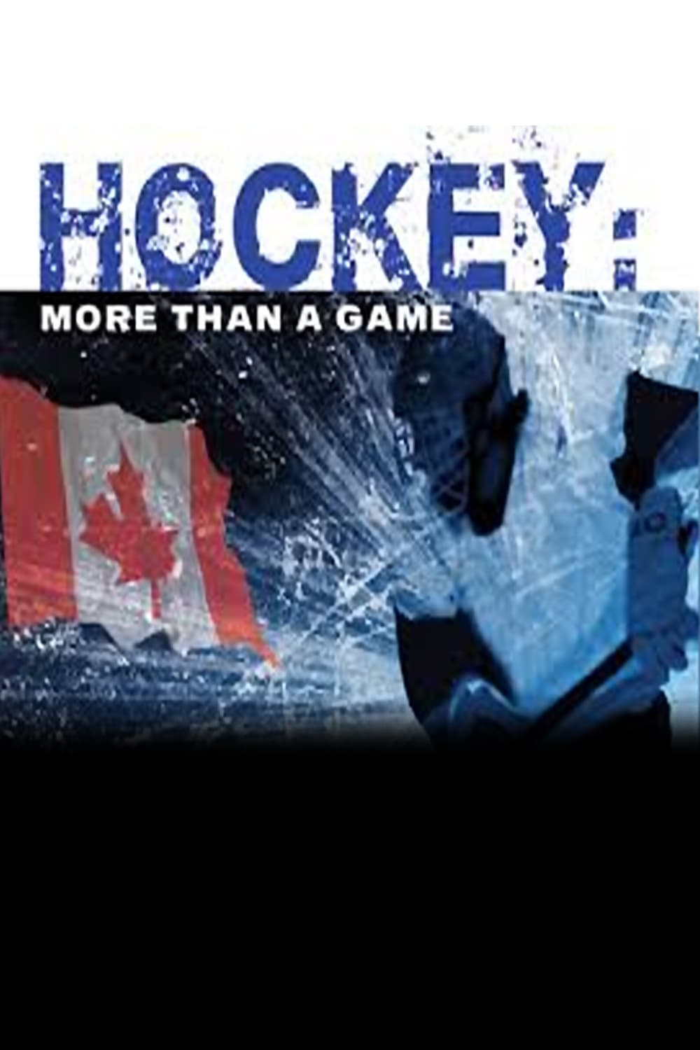 Hockey: More Than a Game