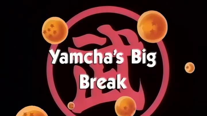 Dragon Ball Season 1 :Episode 88  Yamcha's Big Break