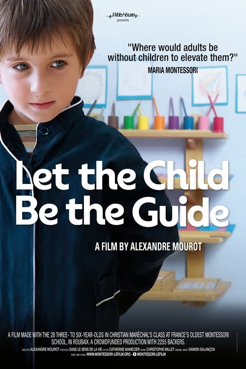 Let the Child Be the Guide