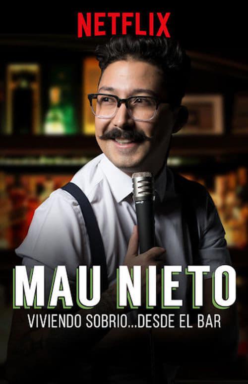 Ver Mau Nieto: Viviendo sobrio…desde el bar Online HD Español (2018)