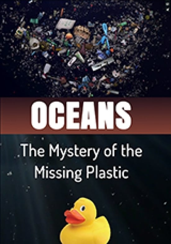 Oceans The Mystery of the Missing Plastic