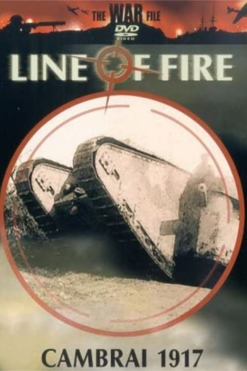Line of Fire: Cambrai 1917 (2002)