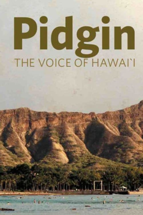 Pidgin: The Voice of Hawai'i (2009)
