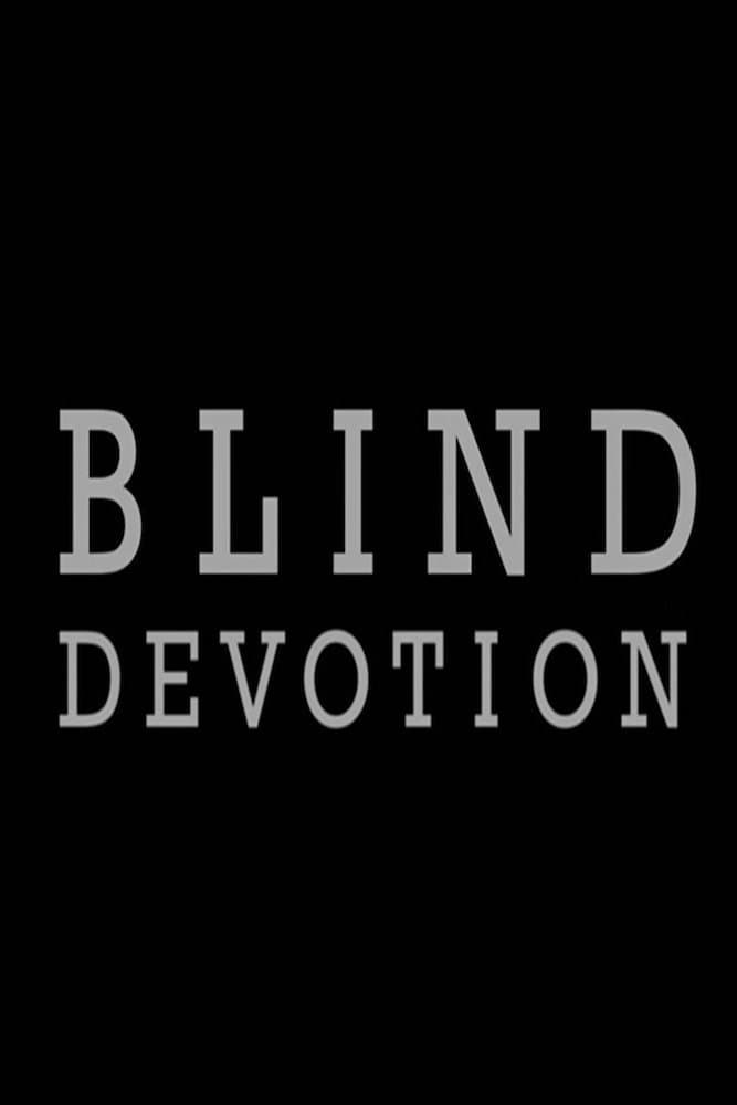 Ver Blind Devotion Online HD Español (2015)