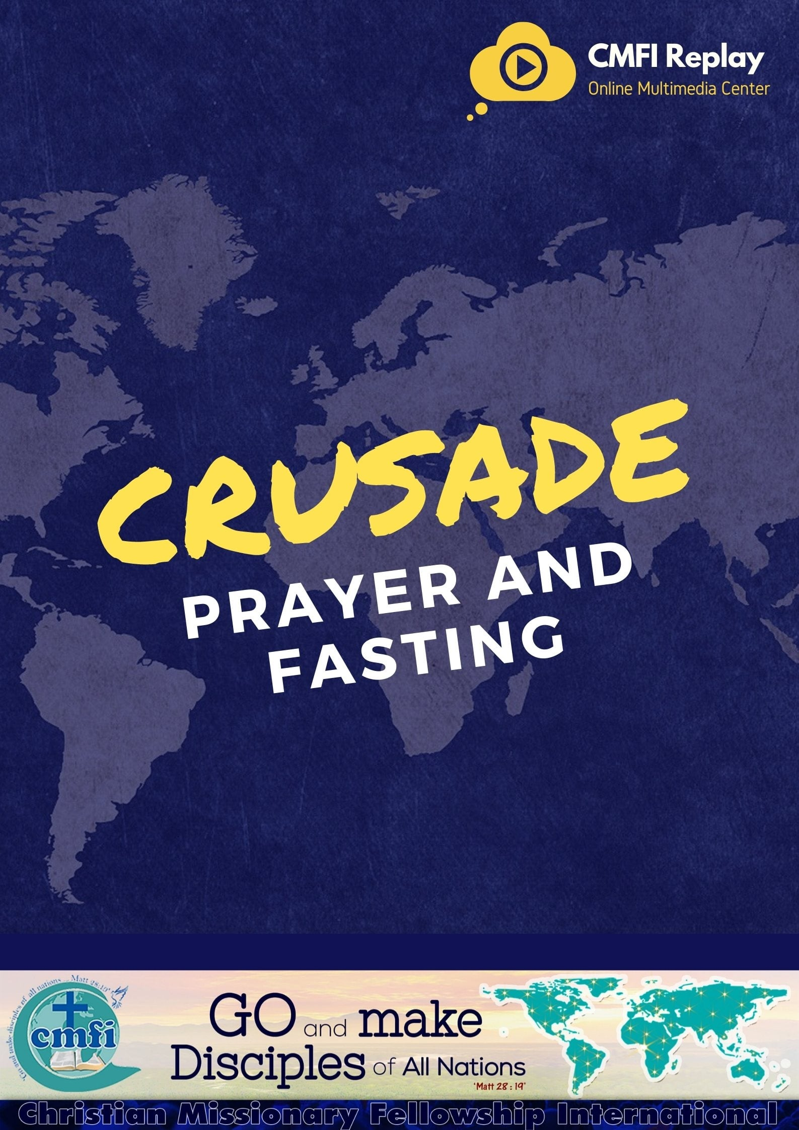 World Conquest Prayer and Fasting Crusade