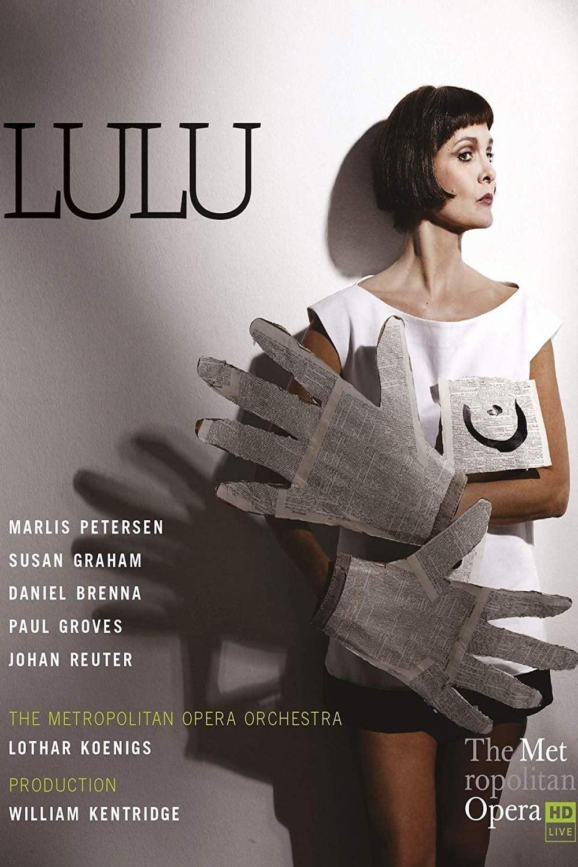 Berg: Lulu, at the Metropolitan Opera (2015)
