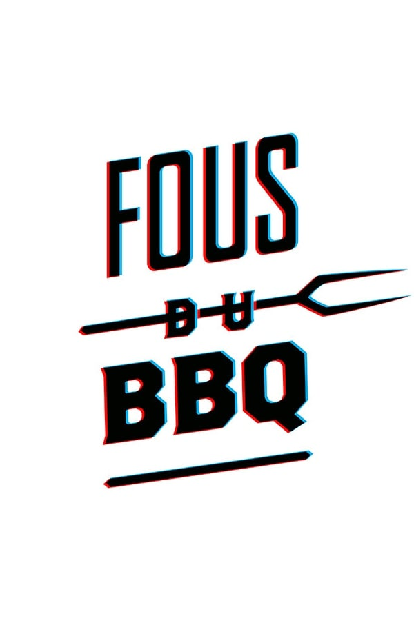Fous du BBQ TV Shows About Neighbor