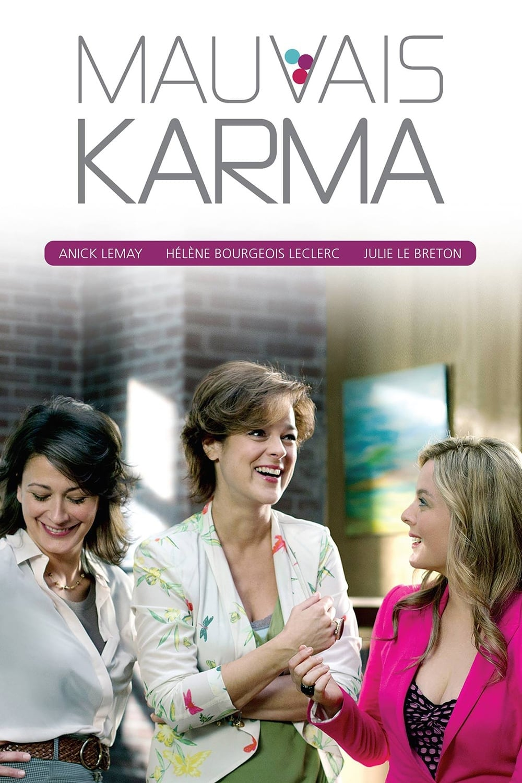Mauvais Karma (2010)