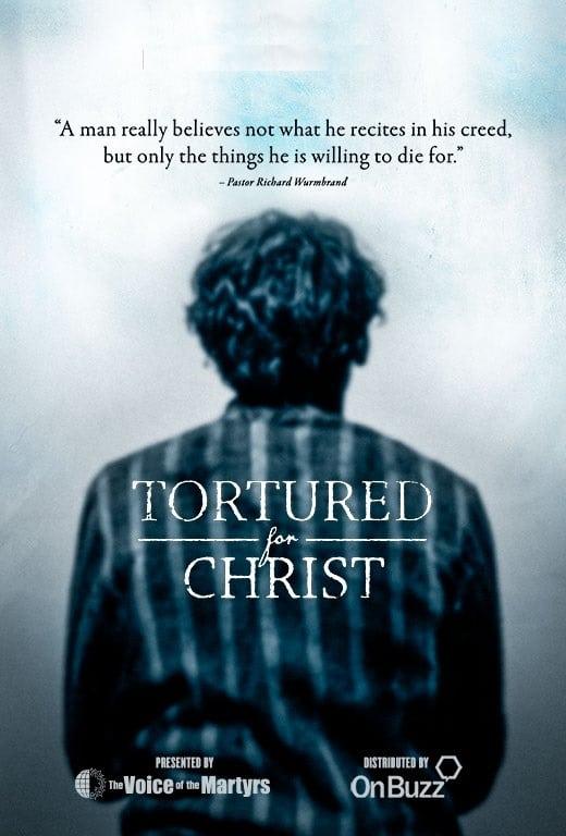 Watch Tortured for Christ Online