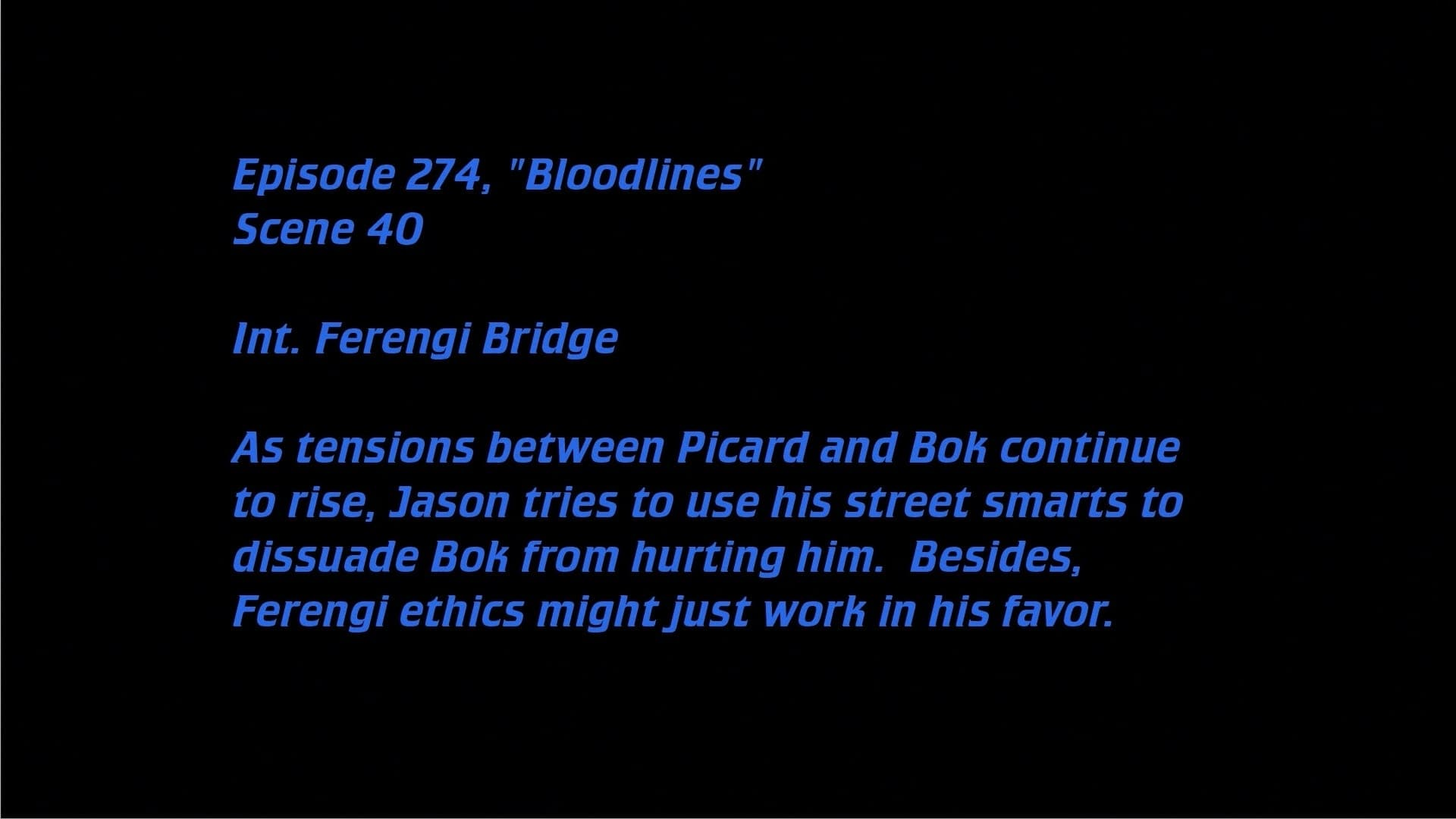 Deleted Scenes: S07E22 - Bloodlines-Azwaad Movie Database