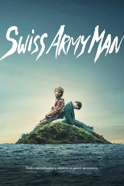 Poster and image movie Film Soldatul elvețian - Swiss Army Man - Swiss Army Man -  2016