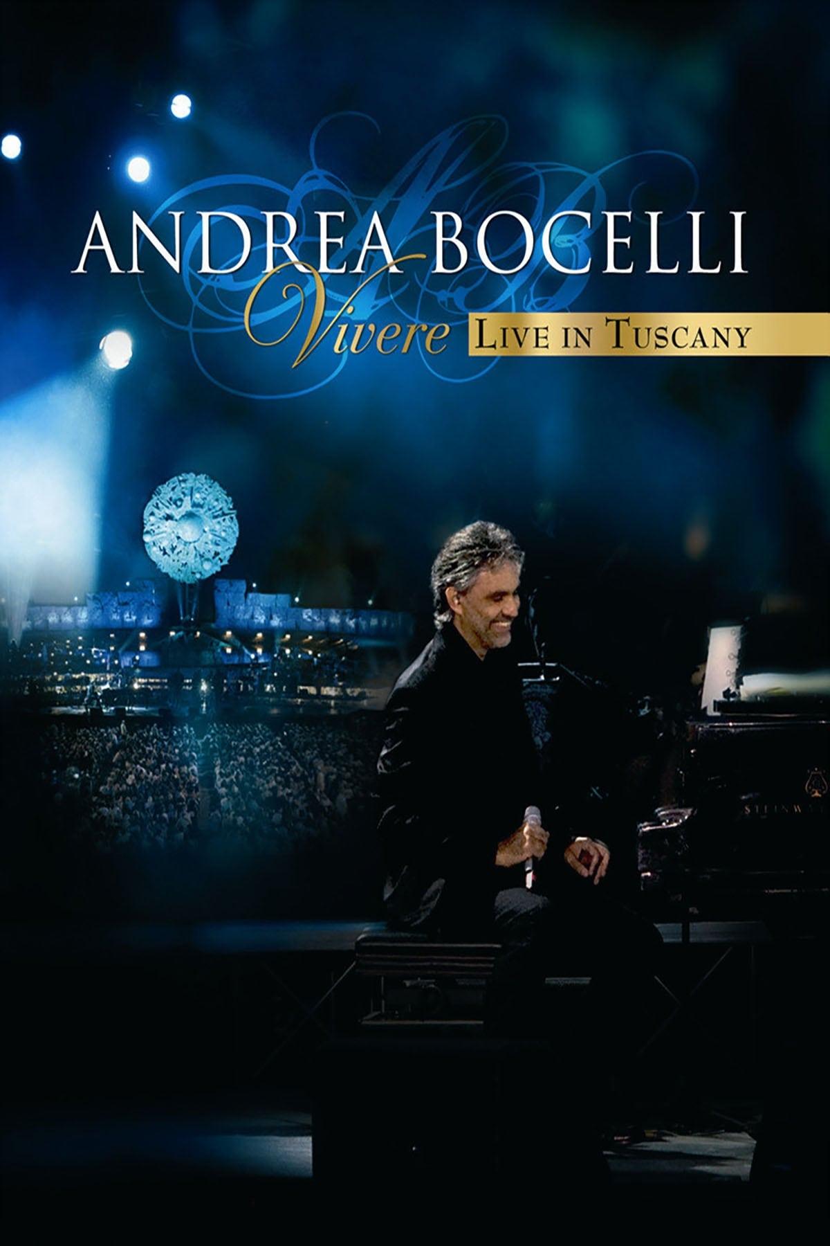Andrea Bocelli: Vivere Live in Tuscany (2009)