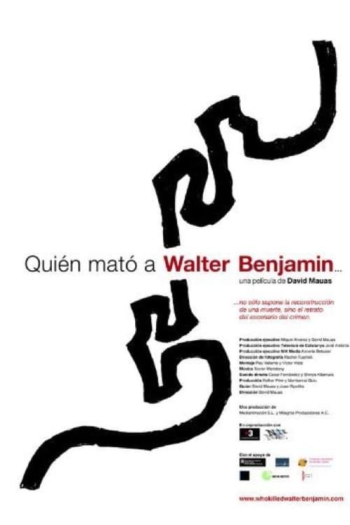 Who killed Walter Benjamin... (2005)