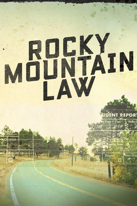 Rocky Mountain Law (2015)