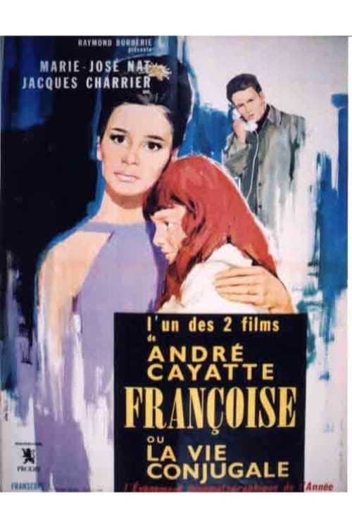 Anatomy of a Marriage: My Days with Françoise (1964)