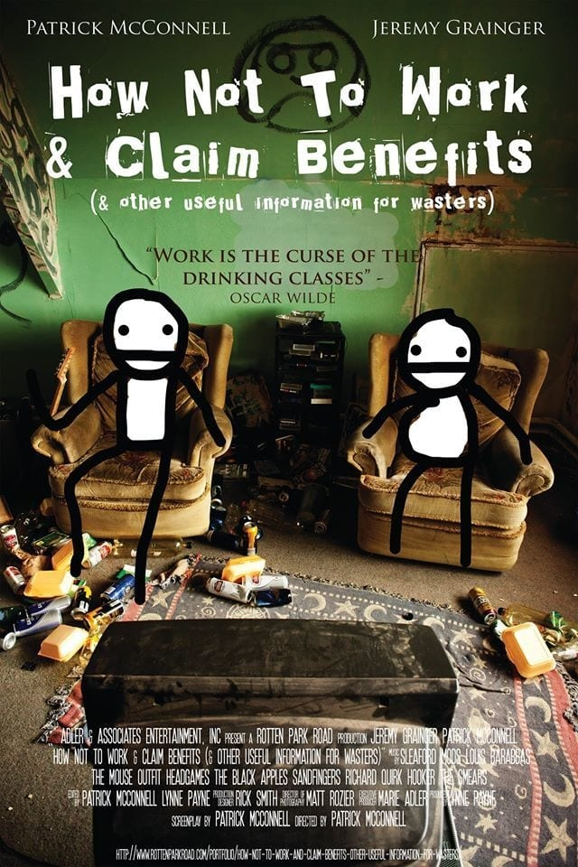 How Not to Work & Claim Benefits... (and Other Useful Information for Wasters) (2016)