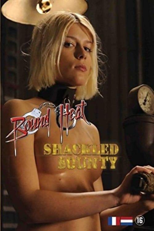 Shackled Bounty (2012)