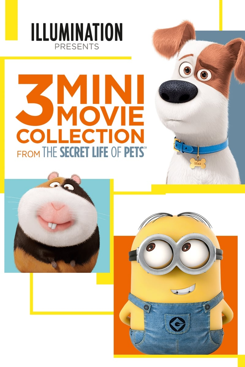 The Secret Life of Pets: 3 Mini-Movies Collection