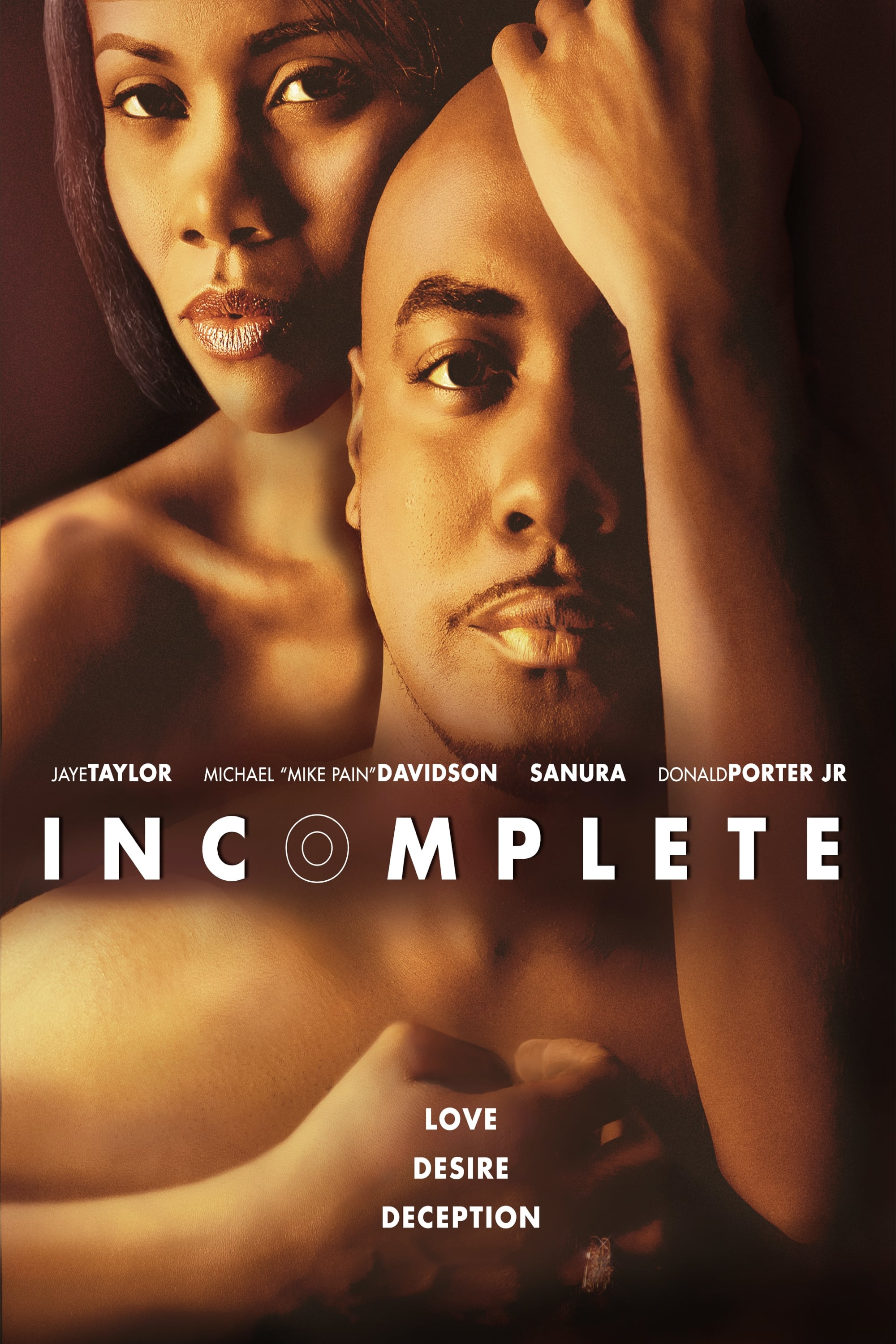 Incomplete: A Story of Love, Desire and Deception on FREECABLE TV