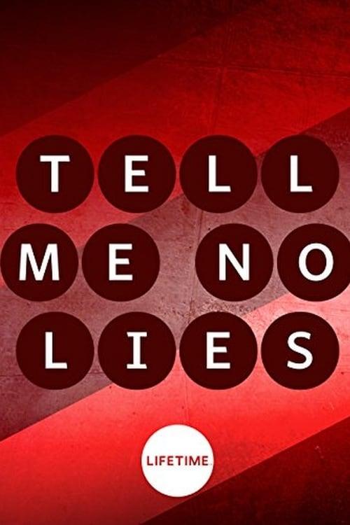 Tell Me No Lies (2007)