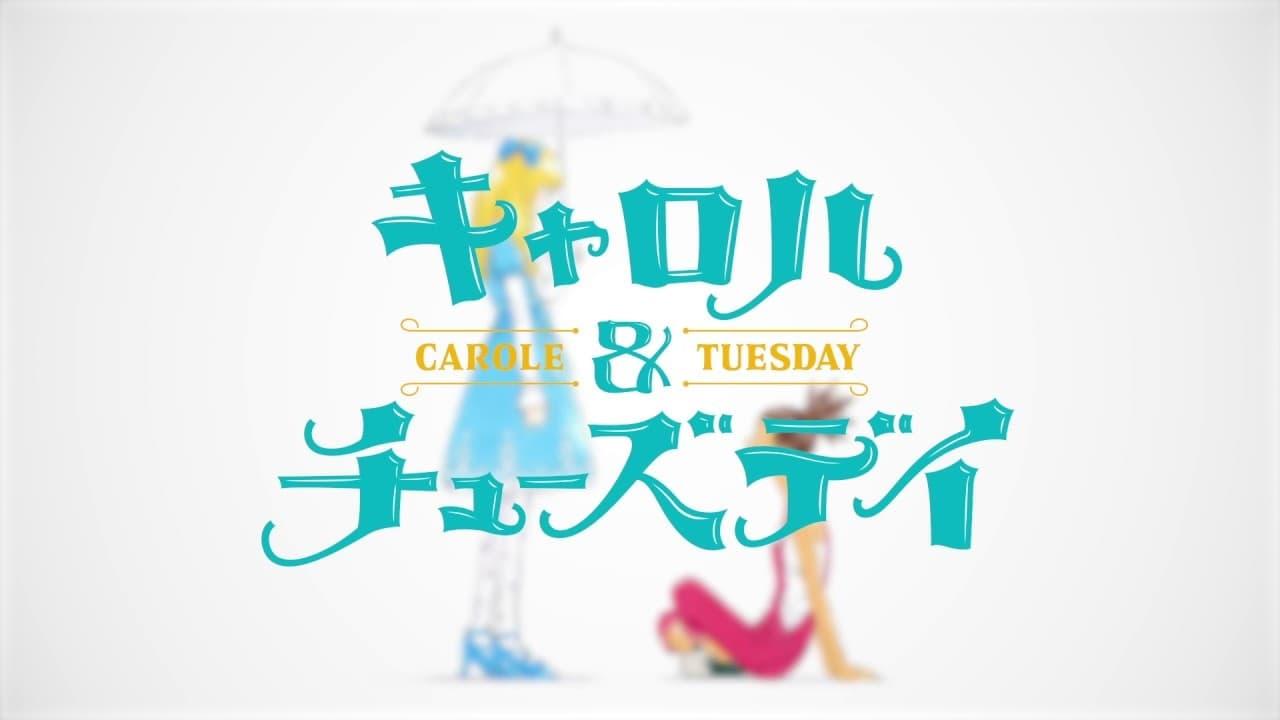 Carole & Tuesday