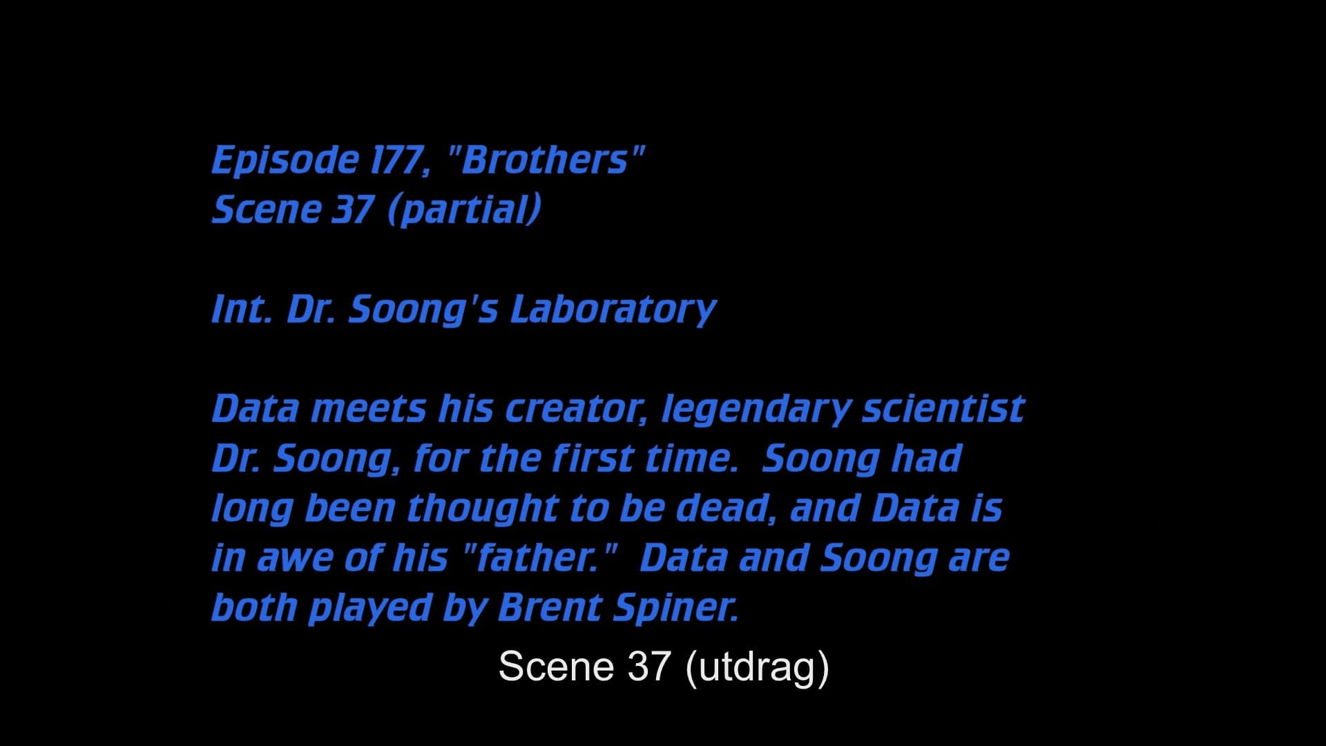 Deleted Scenes: S04E03 - Brothers-Azwaad Movie Database