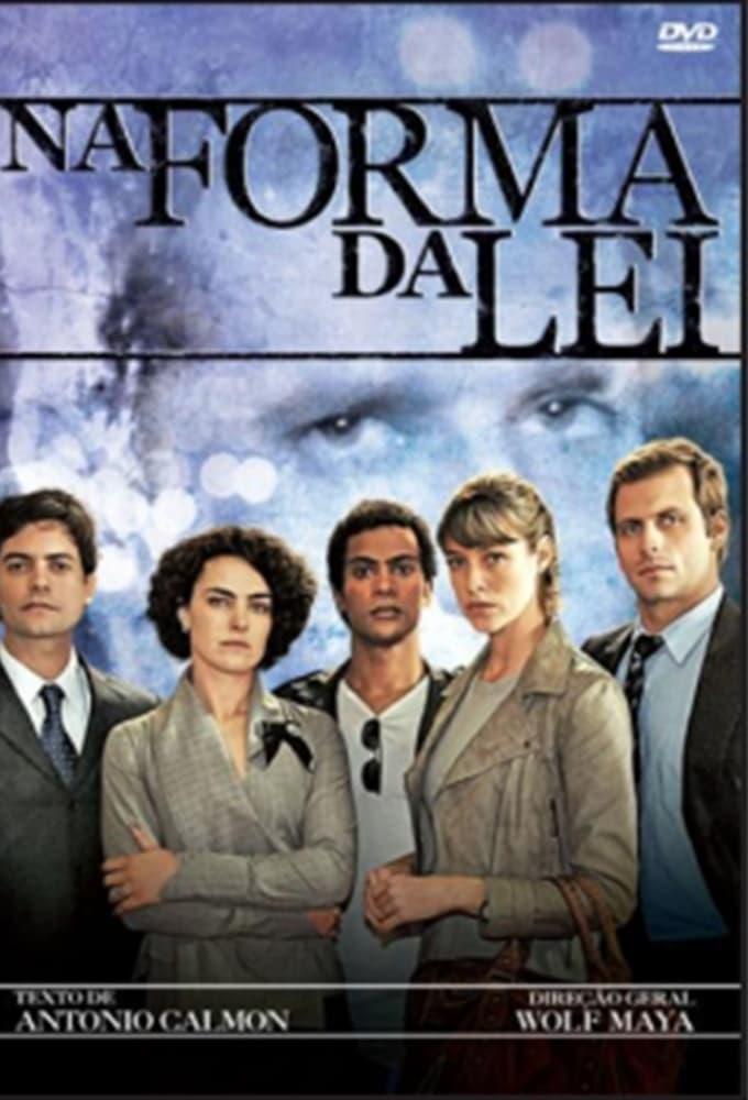 Na Forma da Lei (2010)