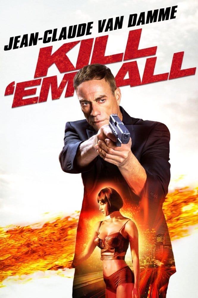Nužudyti visus / Kill'em All (2017) žiūrėti online