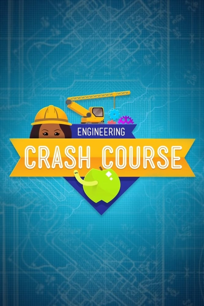 Crash Course Engineering TV Shows About Engineering