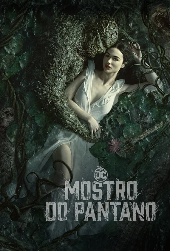 Monstro do Pântano – Swamp Thing
