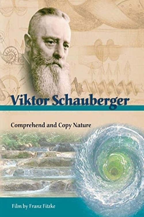 Ver Viktor Schauberger – Die Natur kapieren und kopieren Online HD Español (2008)