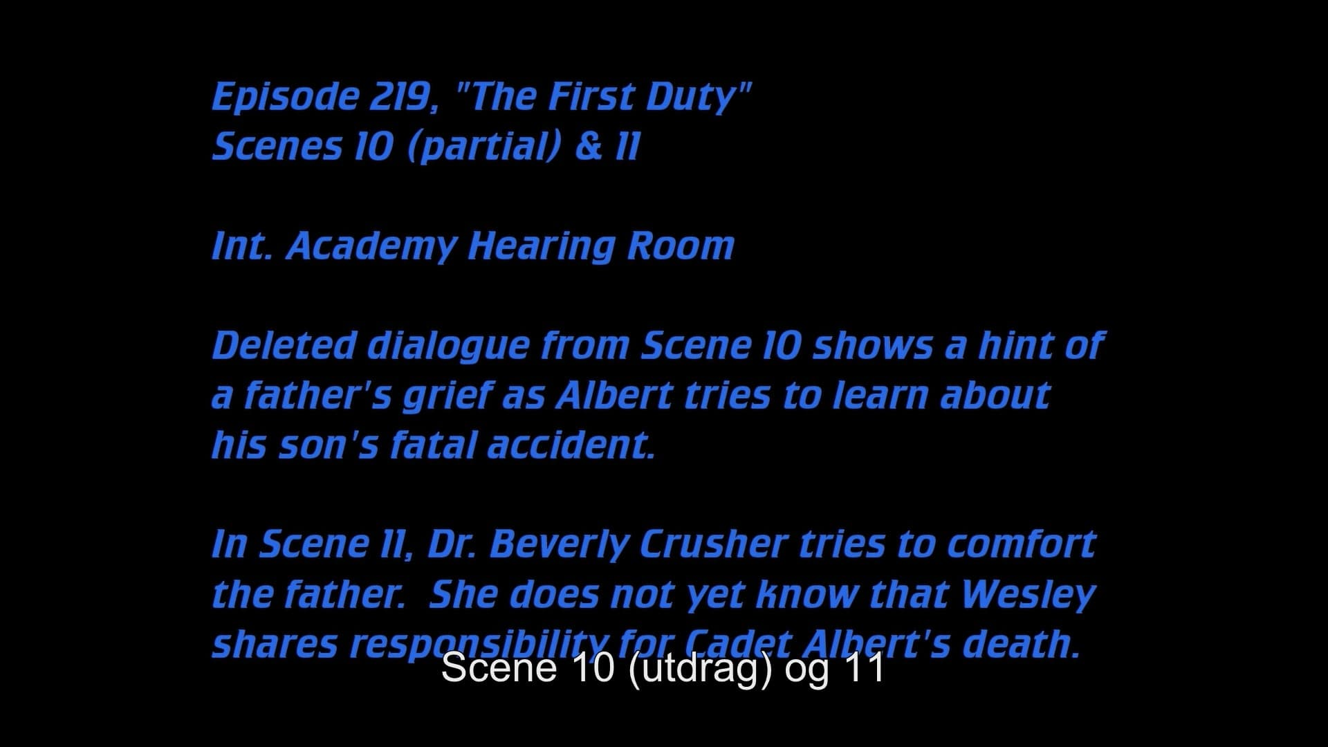 Deleted Scenes: S05E19 - The First Duty-Azwaad Movie Database
