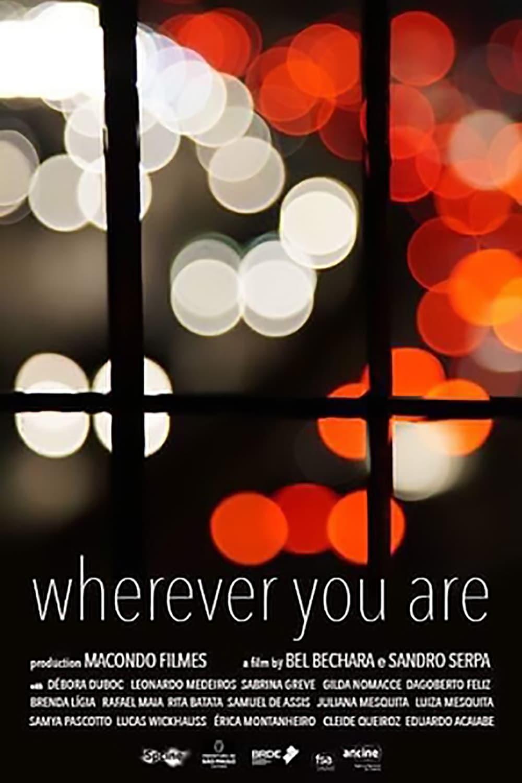 Ver Wherever You Are Online HD Español ()