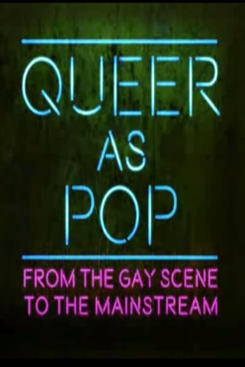 Ver Queer as Pop: From the Gay Scene to the Mainstream Online HD Español ()
