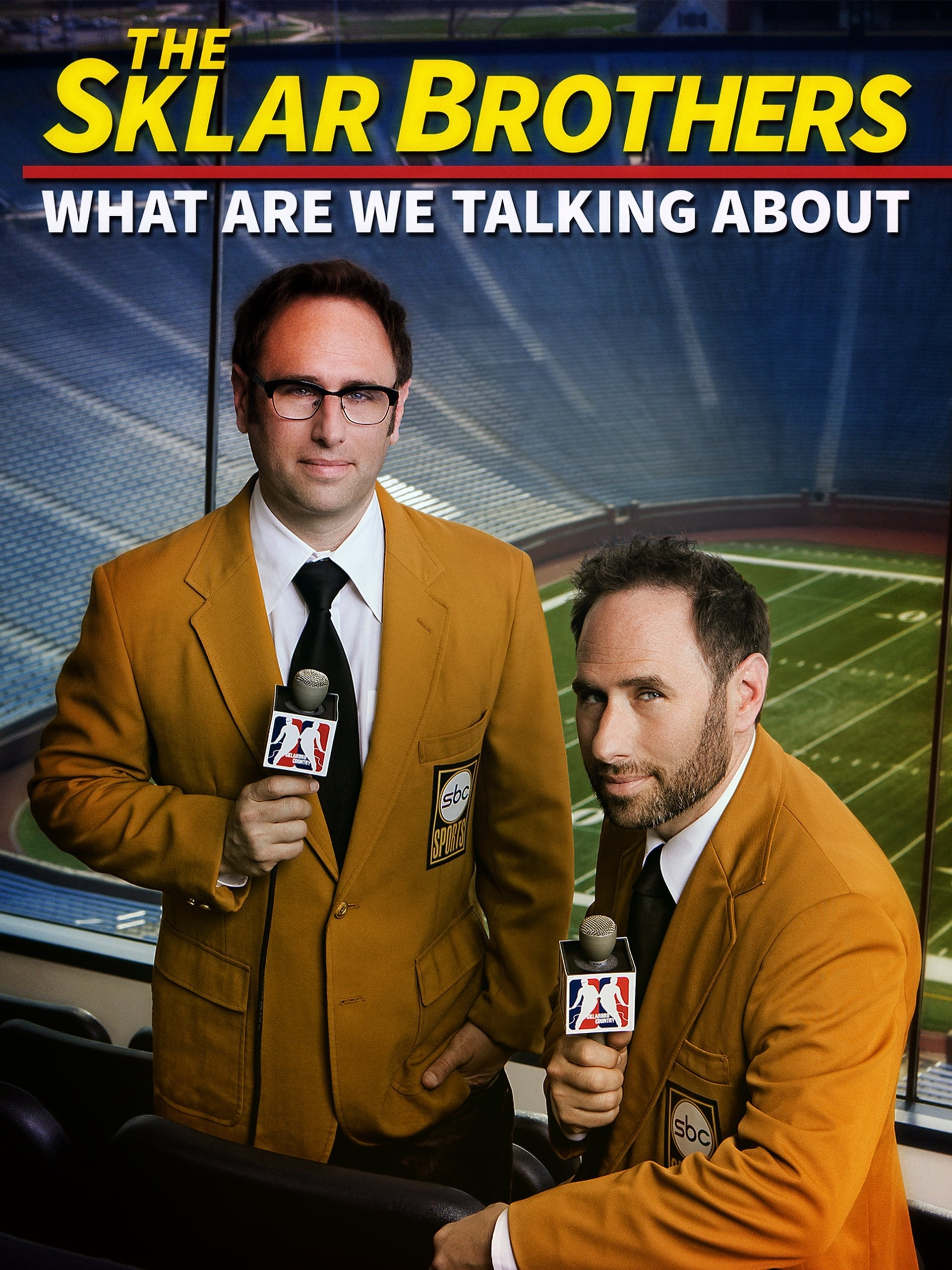 The Sklar Brothers: What Are We Talking About on FREECABLE TV